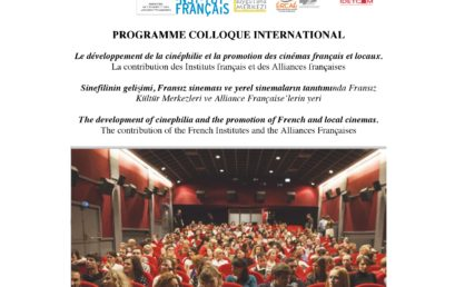 Le développement de la cinéphilie et la promotion des cinémas français et locaux