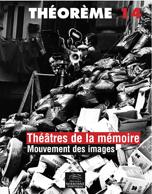 14. Théâtres de la mémoire. Mouvement des images