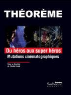 13. Du héros aux super héros. Mutations cinématographiques