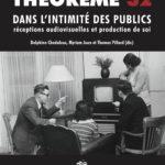 32. Dans l'intimité des publics, réceptions audiovisuelles et production de soi