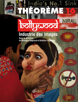 16. Bollywood. Industrie des images