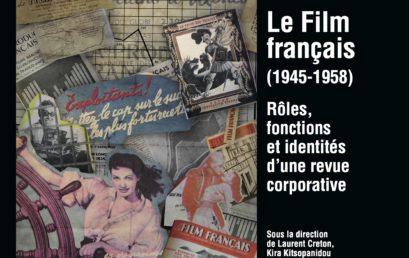 23. Le Film français (1945-1958). Rôles, fonctions et identités d'une revue corporative