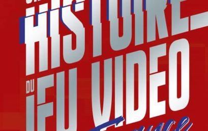 Une histoire du jeu vidéo en France. 1960-1991: des labos aux chambres d'ados
