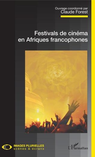 Festivals de cinéma en Afrique francophone