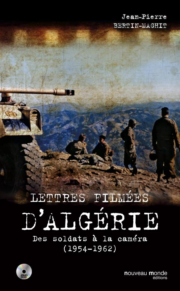 Lettres filmées d'Algérie (1954-1962) : des soldats à la caméra