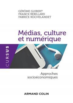 Médias, culture, numérique : approches socioéconomiques