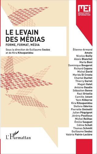 Le levain des médias : forme, format, média